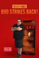 Poster voor 90 Day Fiancé: B90 Strikes Back!