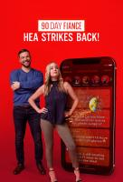 Poster voor 90 Day Fiancé: HEA Strikes Back!
