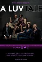 Poster voor A Luv Tale: The Series