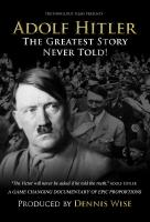 Poster voor Adolf Hitler: The Greatest Story Never Told