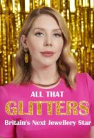 Poster voor All That Glitters: Britain's Next Jewellery Star