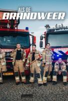 Poster voor Als de brandweer