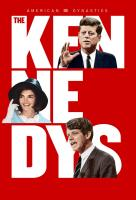 Poster voor American Dynasties: The Kennedys