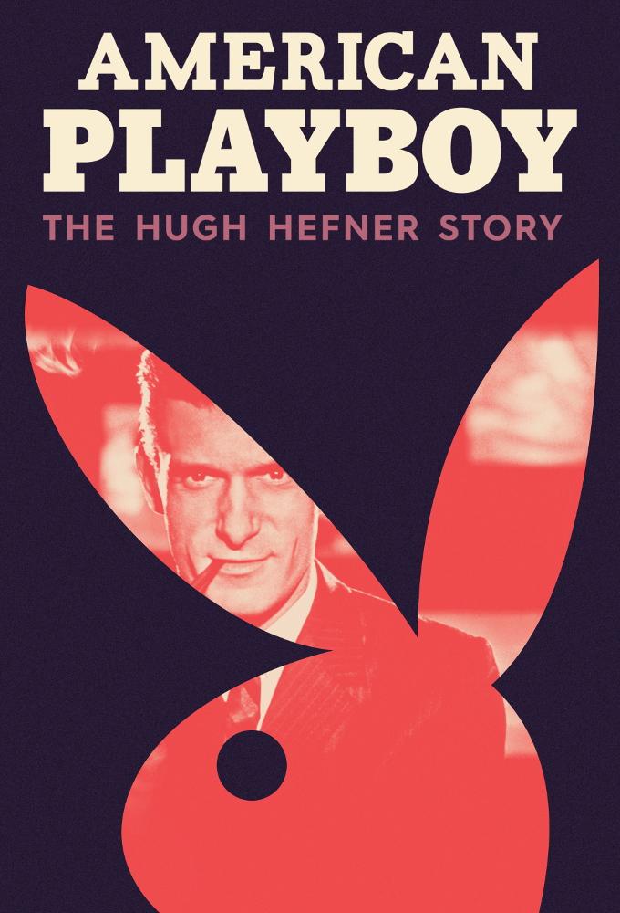 Poster voor American Playboy: The Hugh Hefner Story