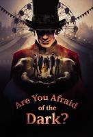 Poster voor Are You Afraid of the Dark?
