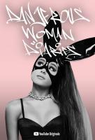 Poster voor Ariana Grande: Dangerous Woman Diaries