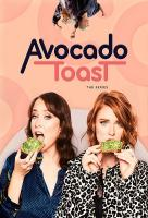 Poster voor Avocado Toast: The Series