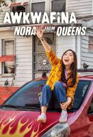 Poster voor Awkwafina is Nora from Queens