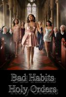 Poster voor Bad Habits, Holy Orders