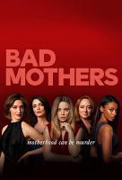Poster voor Bad Mothers