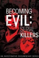 Poster voor Becoming Evil: Serial Killers