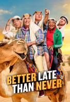 Poster voor Better Late Than Never