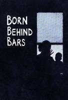 Poster voor Born Behind Bars