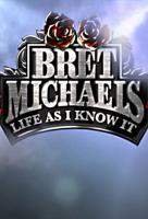 Poster voor Bret Michaels: Life As I Know It