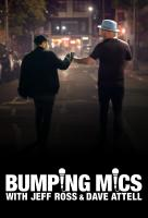 Poster voor Bumping Mics with Jeff Ross & Dave Attell