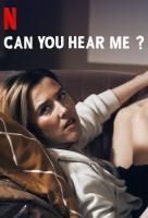 Poster voor Can You Hear Me?