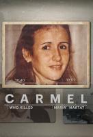 Poster voor Carmel: Who Killed Maria Marta?