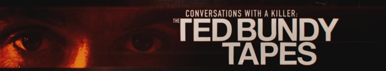 Banner voor Conversations with a Killer: The Ted Bundy Tapes