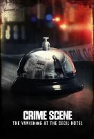 Poster voor Crime Scene: The Vanishing at the Cecil Hotel