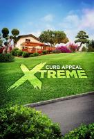 Poster voor Curb Appeal Xtreme
