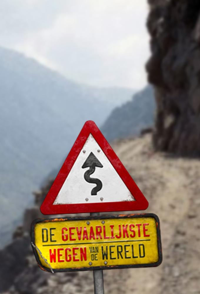 Poster voor De gevaarlijkste wegen van de wereld