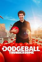 Poster voor Dodgeball Thunderdome