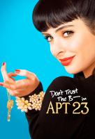 Poster voor Don't Trust the B---- in Apartment 23
