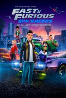Poster voor Fast & Furious: Spy Racers