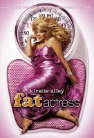 Poster voor Fat Actress