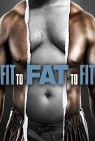 Poster voor Fit to Fat to Fit