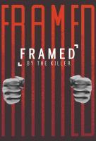 Poster voor Framed by the Killer