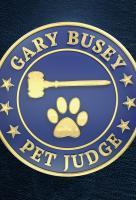 Poster voor Gary Busey, Pet Judge