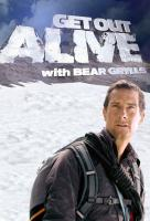 Poster voor Get Out Alive with Bear Grylls