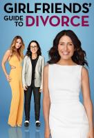 Poster voor Girlfriends' Guide to Divorce