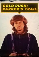 Poster voor Gold Rush: Parker's Trail