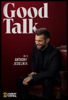 Poster voor Good Talk with Anthony Jeselnik