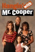 Poster voor Hangin' with Mr. Cooper