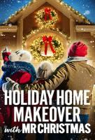 Poster voor Holiday Home Makeover with Mr. Christmas