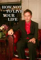 Poster voor How Not To Live Your Life