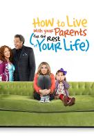 Poster voor How to Live with Your Parents