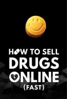 Poster voor How to Sell Drugs Online (Fast)