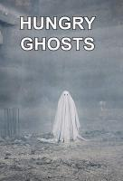 Poster voor Hungry Ghosts