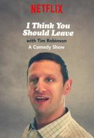 Poster voor I Think You Should Leave with Tim Robinson