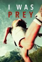 Poster voor I Was Prey