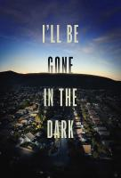 Poster voor I'll Be Gone in the Dark