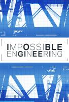 Poster voor Impossible Engineering