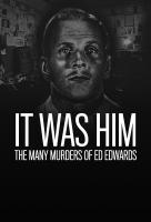 Poster voor It Was Him: The Many Murders of Ed Edwards