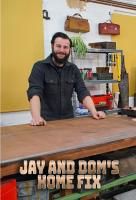 Poster voor Jay and Dom's Home Fix