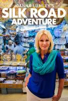 Poster voor Joanna Lumley's Silk Road Adventure