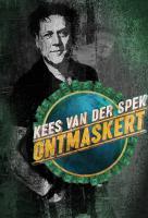 Poster voor Kees Van Der Spek Ontmaskert